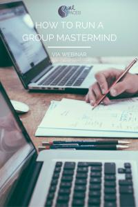 How To Run Group Masterminds via Webinar