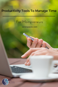Productivity Tools To Manage Time For Mompreneurs