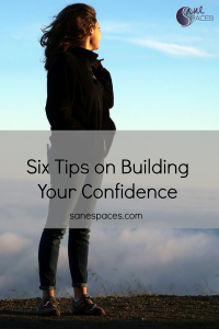 Six Tips on Building Your Confidence