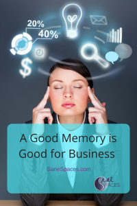 A Good Memory is Good For Business