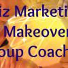 Biz Marketing Makeover Group Coaching