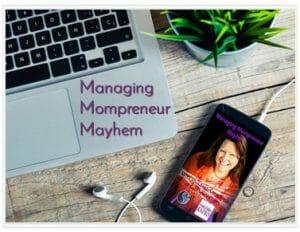 Cena Block's Podcast: Managing Mompreneur Mayhem