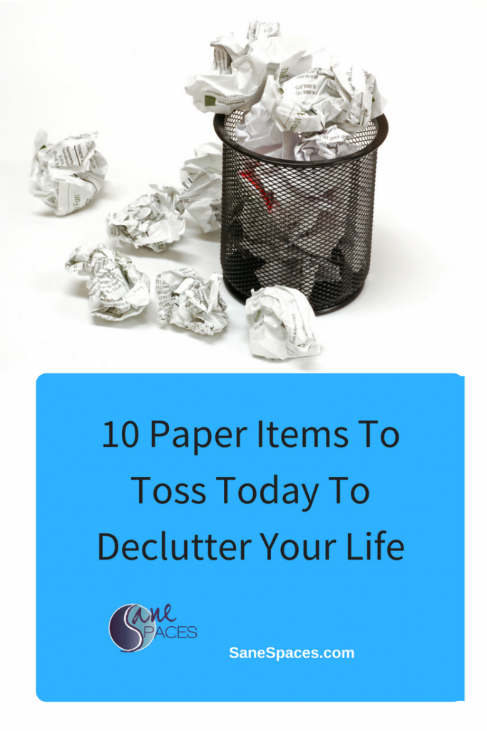 Throw these 10 items away to declutter your life today!/paper clutter/sanespaces.com