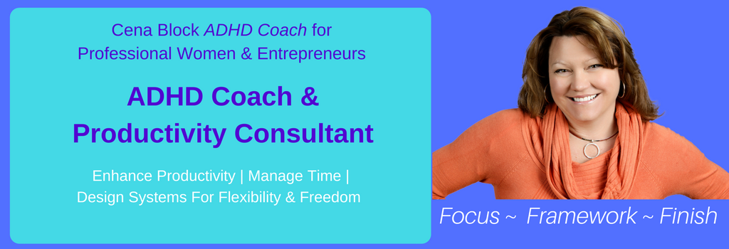 Cena Block ADHD Lifestyle Business Coach & Productivity Expert