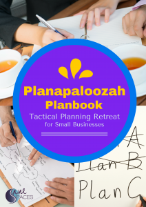 Planning for Business & Productivity, Work-Life Balance, Planapaloozah Business Planning Retreat
